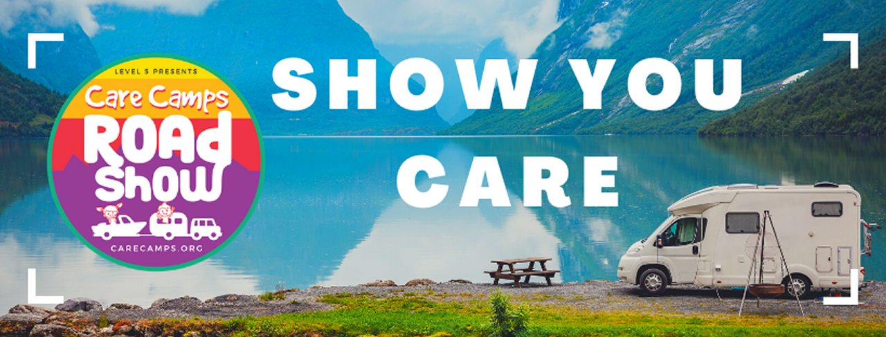 Care Camps Roadshow Show You Care Header